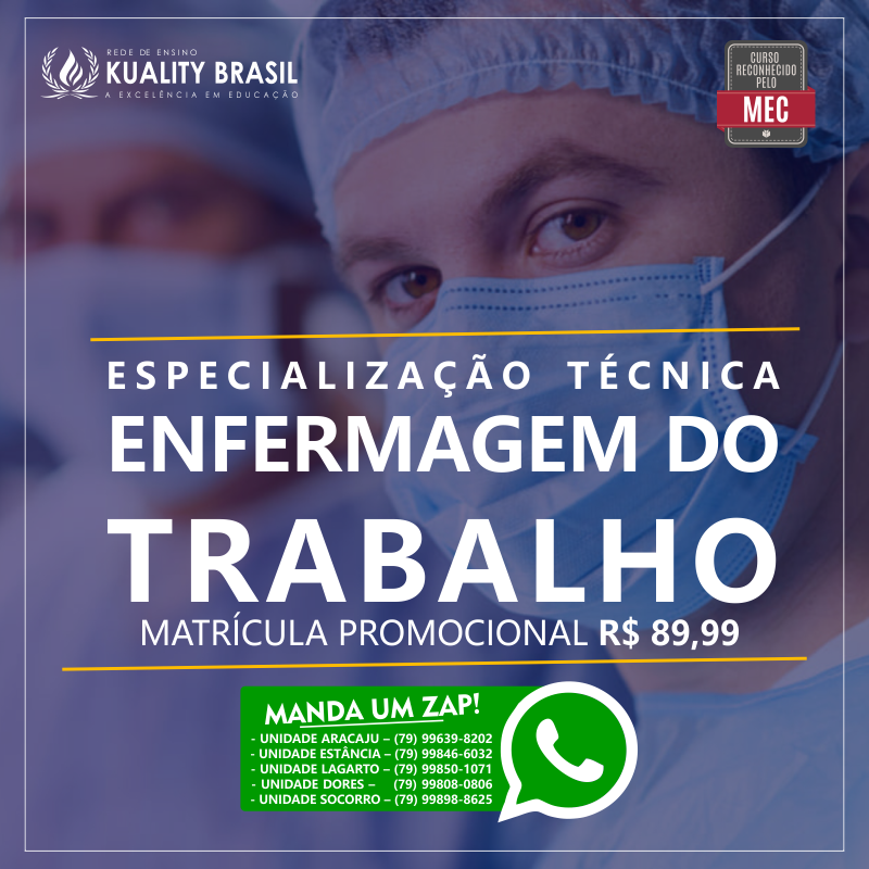TURMAS DE AGOSTO - KUALITY BRASIL - ENFERMAGEM DO TRABALHO